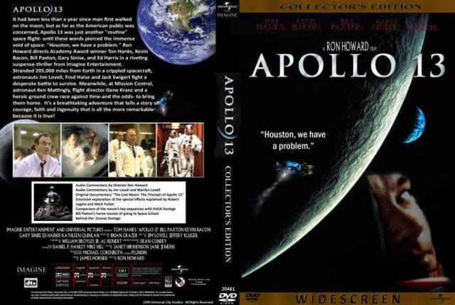 Apollo 13 Do Desastre ao Triunfo (original Apollo 13); Ano: 1995; Diretor: Ron Howard;  roteiro baseado no livro Lost Moon: The Perilous Voyage of Apollo 13, de Jim Lovell e Jeffrey Kluger, o filme narra a história verídica da desastrosa missão Apollo 13, da NASA.
